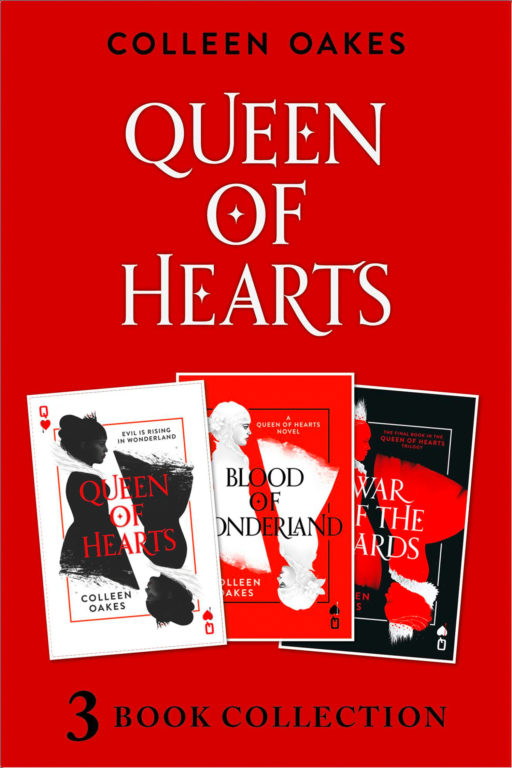 Queen of Hearts Complete Collection: Queen of Hearts; Blood of Wonderland; War of the Cards