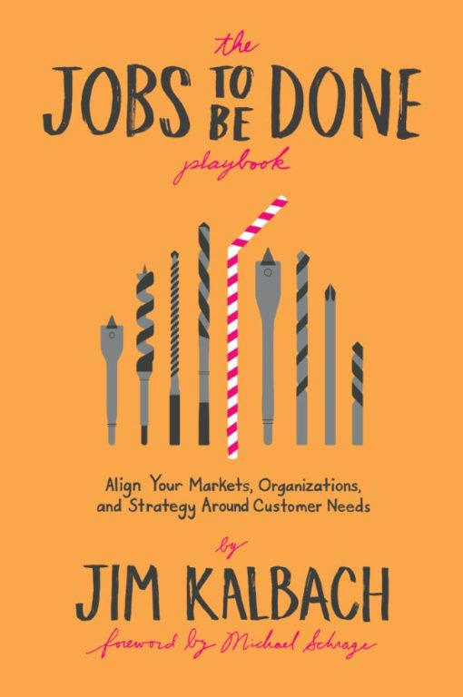 The Jobs To Be Done Playbook